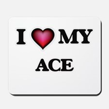 I love Ace Mousepad
