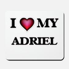 I love Adriel Mousepad