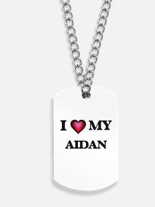 I love Aidan Dog Tags