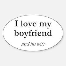Boyfriend/his wife Oval Decal