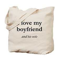 Boyfriend/his wife Tote Bag