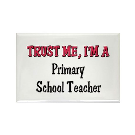 Trust Me I'm a Primary School Teacher Rectangle Ma