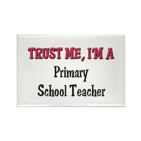 Trust Me I'm a Primary School Teacher Rectangle Ma