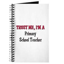 Trust Me I'm a Primary School Teacher Journal