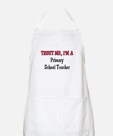 Trust Me I'm a Primary School Teacher BBQ Apron