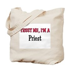 Trust Me I'm a Priest Tote Bag