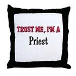 Trust Me I'm a Priest Throw Pillow