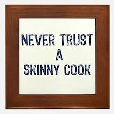 """""""A Skinny Cook"""" - Framed Tile"""