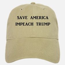 SAVE AMERICA, IMPEACH TRUMP Baseball Baseball Cap