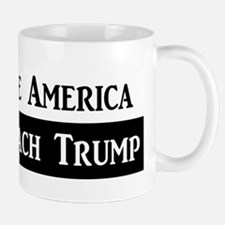 SAVE AMERICA, IMPEACH TRUMP Mug