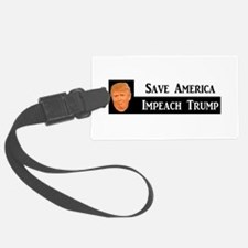 SAVE AMERICA, IMPEACH TRUMP Luggage Tag