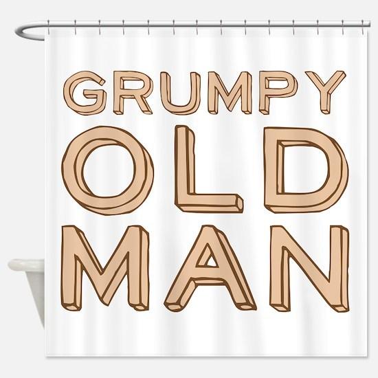 GRUMPY OLD MAN Shower Curtain