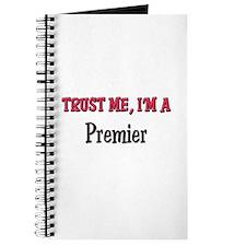 Trust Me I'm a Premier Journal