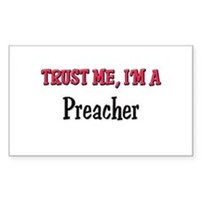 Trust Me I'm a Preacher Rectangle Decal
