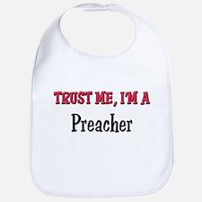 Trust Me I'm a Preacher Bib