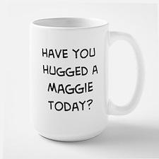 Hugged a Maggie Mugs