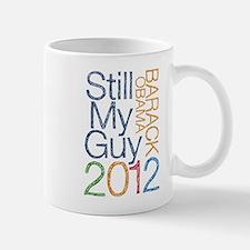 Still My Guy OBAMA Mugs
