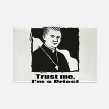 TRUST ME, I'M A PRIEST Rectangle Magnet