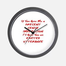 Excited Utterance Wall Clock