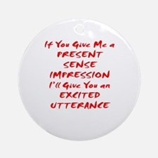 Excited Utterance Ornament (Round)