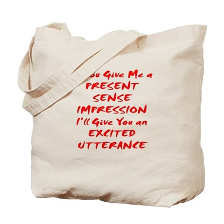 Excited Utterance Tote Bag