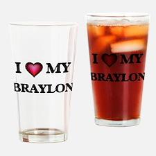 I love Braylon Drinking Glass