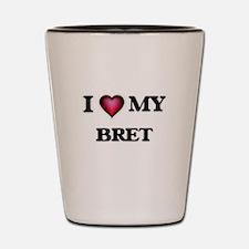 I love Bret Shot Glass