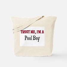 Trust Me I'm a Pool Boy Tote Bag