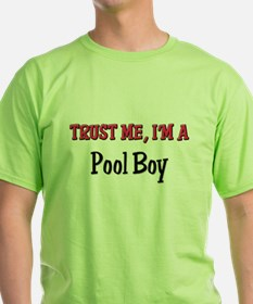 Trust Me I'm a Pool Boy T-Shirt