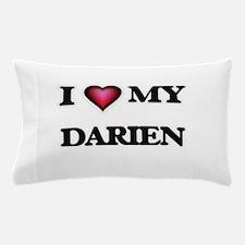 I love Darien Pillow Case