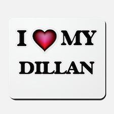 I love Dillan Mousepad