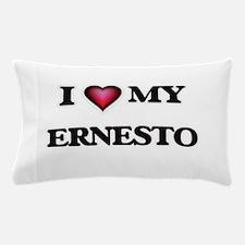 I love Ernesto Pillow Case