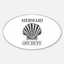 Mermaid Off Duty Sticker (Oval)