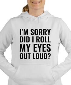 Roll My Eyes Women's Hooded Sweatshirt