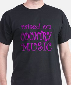 RAISED ON COUNTRY MUSIC T-Shirt