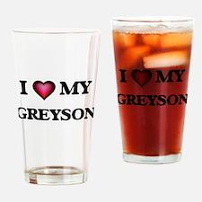 I love Greyson Drinking Glass