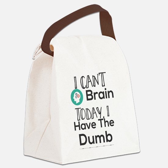 Funny Dumb Canvas Lunch Bag