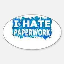 I Hate Paperwork (Ink Spots) (Blue) Decal