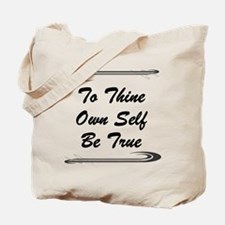 thine-own-self.png Tote Bag