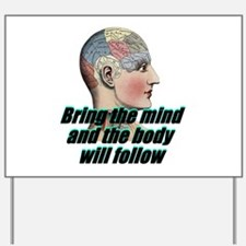 mind-will-follow2.png Yard Sign