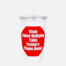 Stop trump's cyber bullying, stop bully trump
