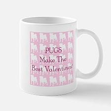 Pugs Make the Best Valentines Mug