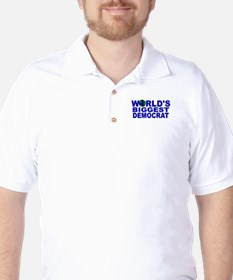 World's Biggest Democrat T-Shirt