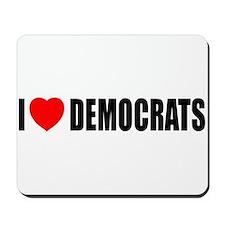 I Love Democrats Mousepad