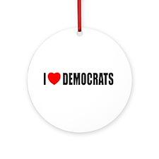 I Love Democrats Ornament (Round)
