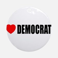I Love Democrats Ornament (Round)