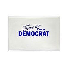 Trust Me I'm a Democrat Rectangle Magnet