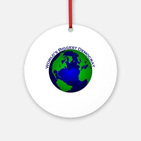 World's Biggest Democrat Ornament (Round)