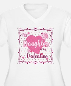 My Daughter Is My Valentine Plus Size T-Shirt