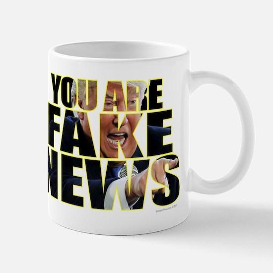 You Are Fake News Mugs